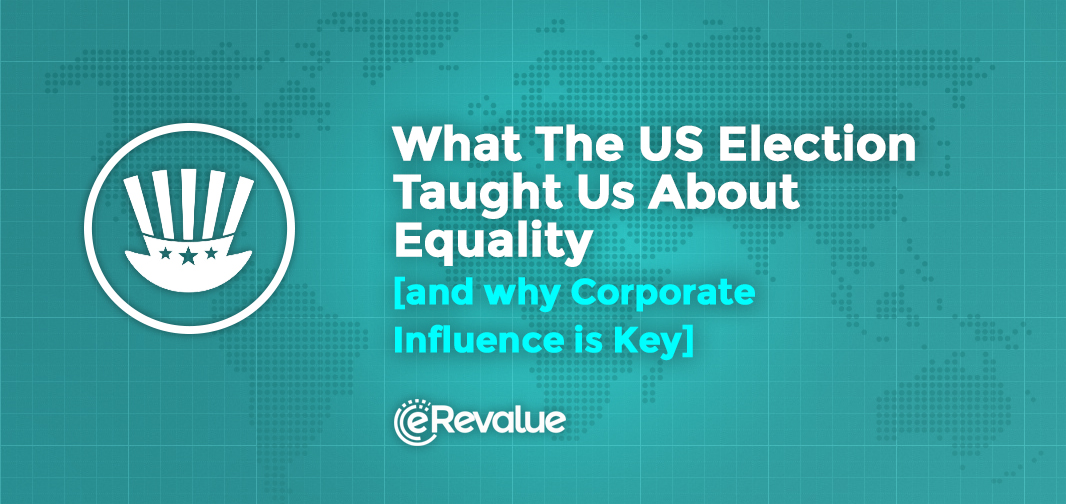 what_the_us_election_taught_us_about_equality_erevalue_blog