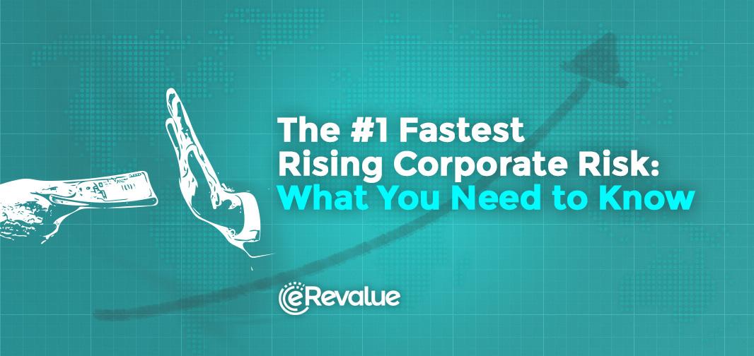 #1 Fastest Rising Risk